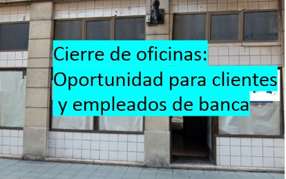 Cierre oficinas bancarias