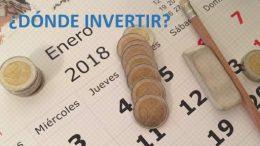 Dónde invertir 2018
